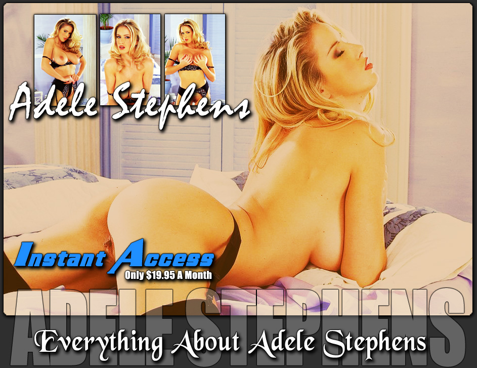 Adele Stephens Online Instant Access for Only $19.95 a Month